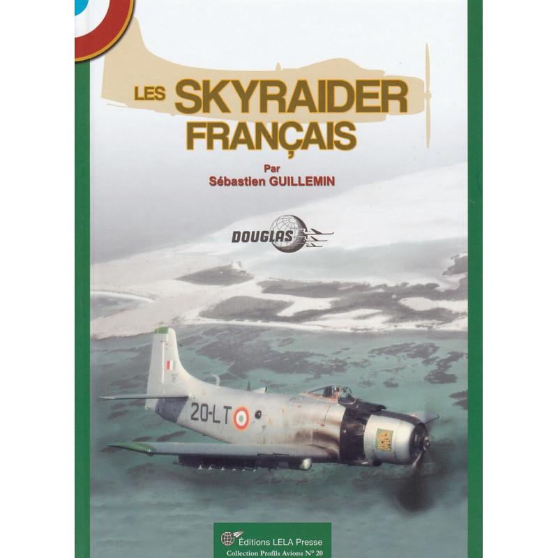 Les SKYRAIDER Français