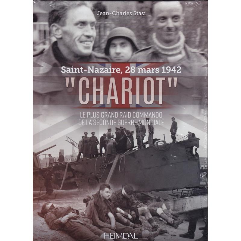 Saint-Nazaire 28 mars 1942 - Operation Chariot - Le plus grand raid commando de la 2eme Guerre mondiale