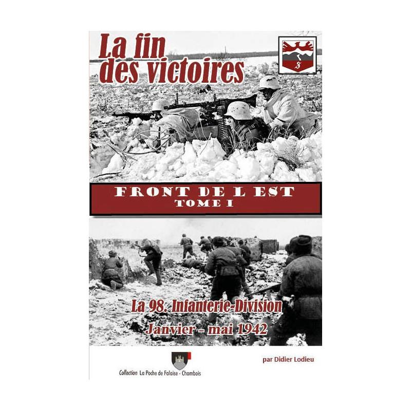 LA FIN DES VICTOIRES - FRONT DE L'EST RUSSIE 1942 - TOME 1