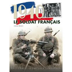 1940, LE SOLDAT FRANCAIS (T1)