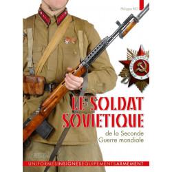 LE SOLDAT SOVIETIQUE 1941-1945