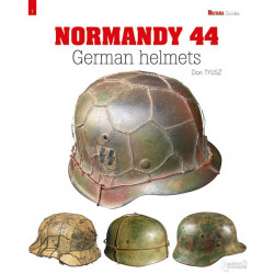 GERMAN HELMETS: THE NORMANDY CAMPAIGN