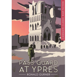 Pass Guard at Ypres