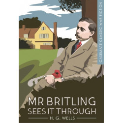 Mr Britling Sees it Through