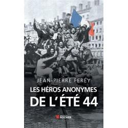 LES HEROS ANONYMES DE L'ETE 44