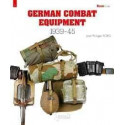 GERMAN COMBAT EQUIPMENT: 1939-1945