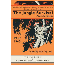 The Jungle Survival Pocket Manual 1939–1945