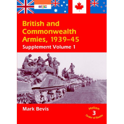 British & Commonwealth Armies 1939-45: Supplement Volume 1 (Helion Order of Battle)