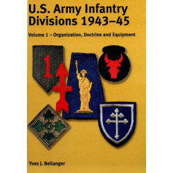Us Army Infantry Divisions Volume 1