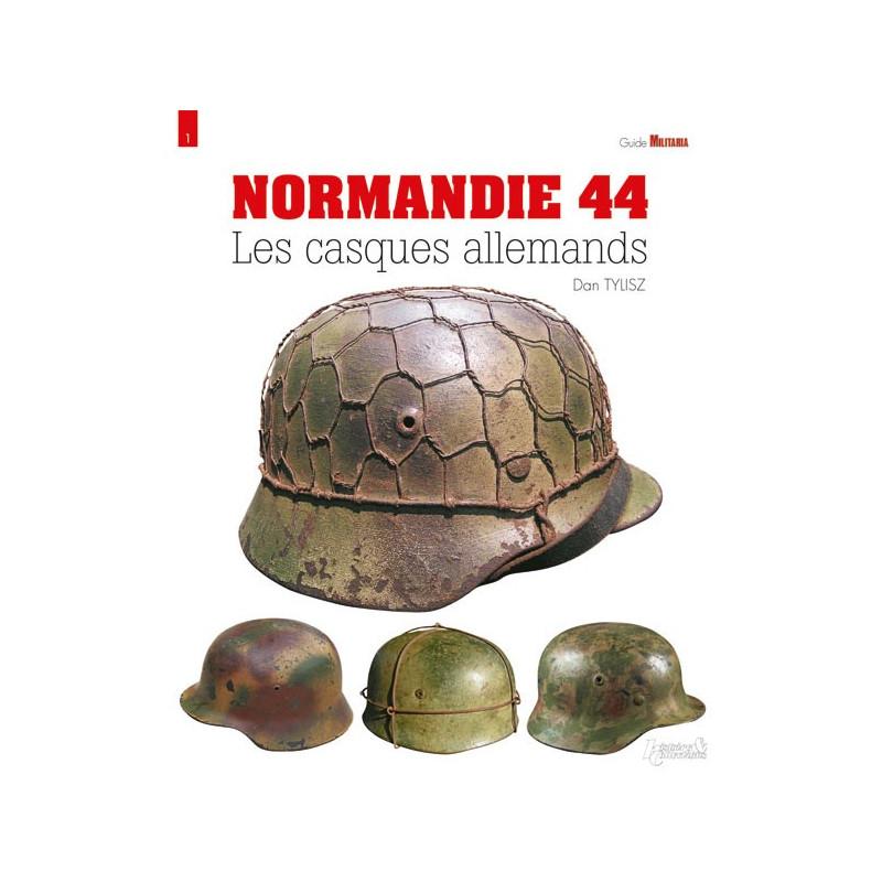 NORMANDIE 44 - LES CASQUES ALLEMANDS