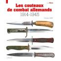 LES COUTEAUX DE COMBAT ALLEMANDS 1914-1945