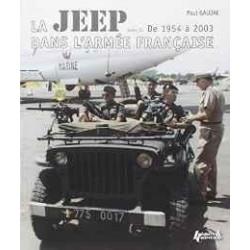 LA JEEP DANS L'ARMEE FRANCAISE: VOLUME II - 1954-2003