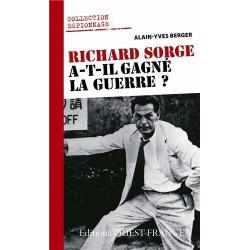 RICHARD SORGE A-T-IL GAGNE LA GUERRE ?