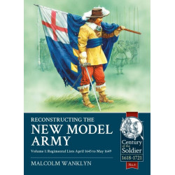 Reconstructing the New Model Army Volume 1