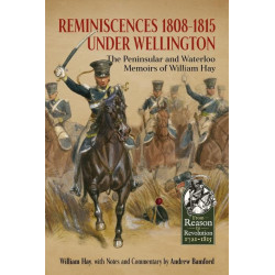 Reminiscences 1808-1815 Under Wellington