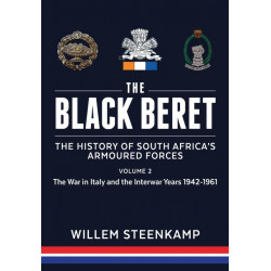 The Black Beret: The History Of South Africa'S Armoured Forces