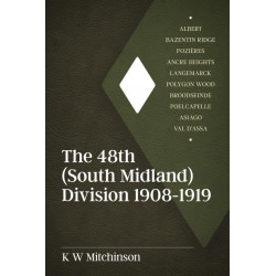 The 48th (South Midland) Division 1908-1919