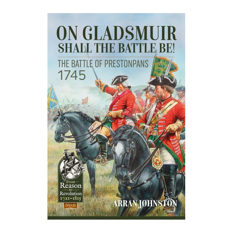 On Gladsmuir Shall the Battle Be!