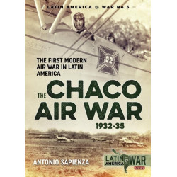The Chaco Air War 1932-35