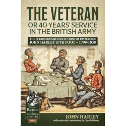 The Veteran or 40 Years' Service in the British Army