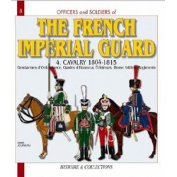French Imperial Guard  Volume 4