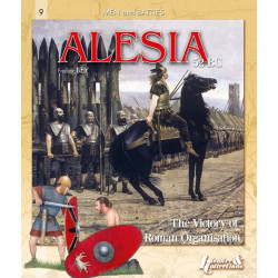 ALESIA, 52 BC: THE VICTORY OF ROMAN ORGANIZATION