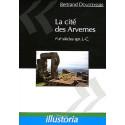 LA CITE DES ARVERNES : IER-IIE SIÈCLES APRÈS J-C