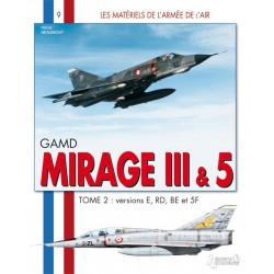 GAMD MIRAGE III & 5: TOME...