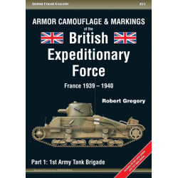 Armor Camouflage & Markings of the British Expeditionary Force, France 1939–1940