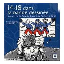 14-18 DANS LA BANDE DESSINEE - IMAGES DE LA GRANDE GUERRE DE FORTON À TARDI