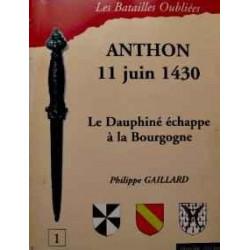 LA BATAILLE D'ANTHON : 11 JUIN 1430 : LE DAUPHINE ECHAPPE À LA BOURGOGNE