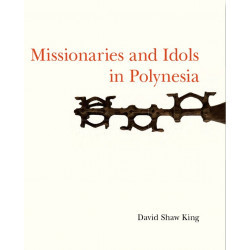 Missionaries and Idols in Polynesia