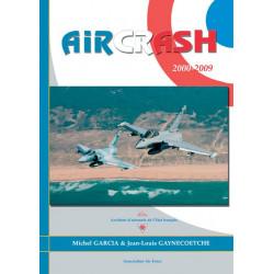 Aircrash 2000–2009