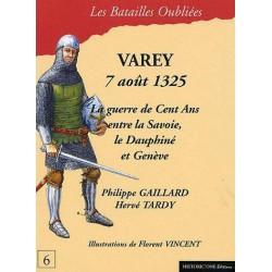 LA BATAILLE DE VAREY : 7 AOÛT 1325