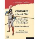 CERISOLES, 14 AVRIL 1544