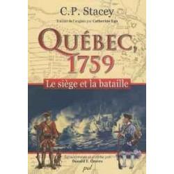 QUEBEC, 1759 : LE SIÈGE ET LA BATAILLE