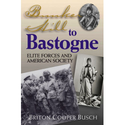 Bunker Hill To Bastogne
