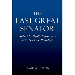The Last Great Senator