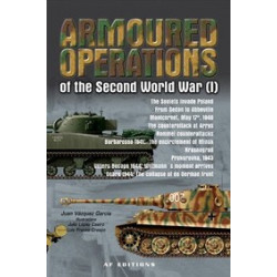 Armoured Operations Of The Second World War Vol 1