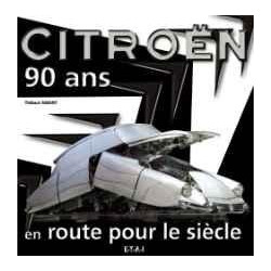 CITROEN - 90 ANS D'INNOVATIONS