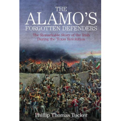 The Alamo's Forgotten Defenders
