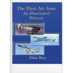 The Fleet Air Arm: An Illustrated History