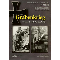 TANKOGRAD - WORLD WAR ONE - NO. 1006 GRABENKRIEG: GERMAN TRENCH WARFARE VOL. 2