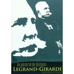 LE GENERAL DE DIVISION EDMOND LEGRAND-GIRARDE : HISTORIEN DU GENIE