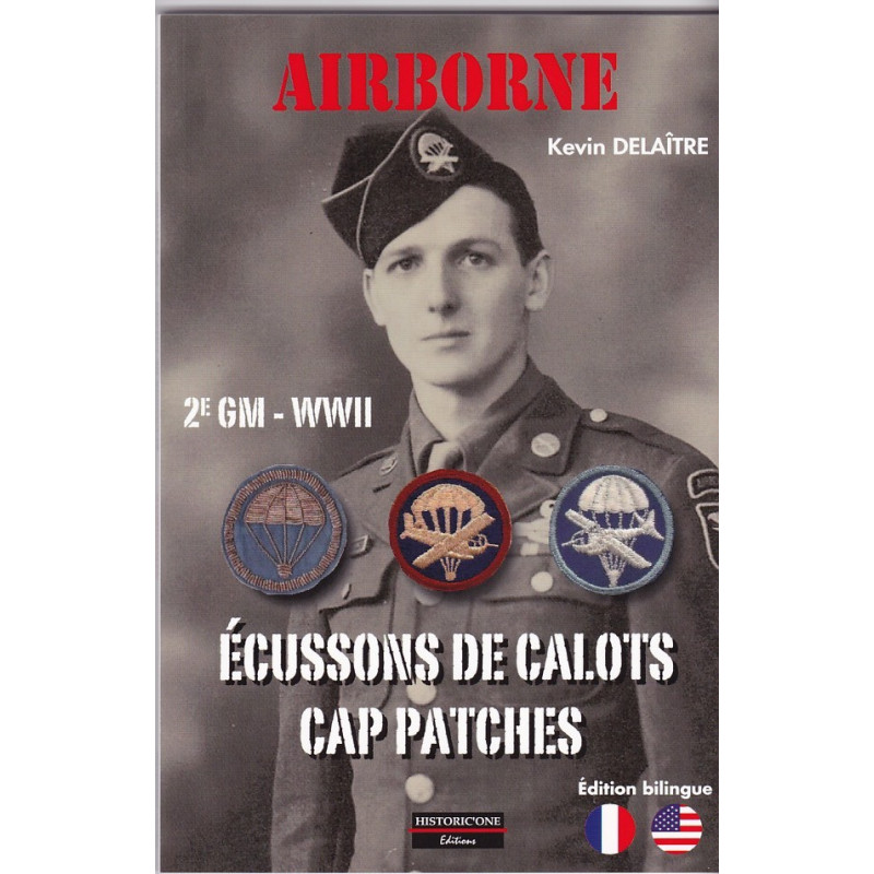 GUIDE DU COLLECTIONNEUR AIRBORNE 2e GM, : Ecussons de calots - COLLECTOR GUIDE Airborne WWII : cap patches