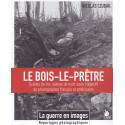 1915 Le Bois-le-Prêtre - La Guerre en Image