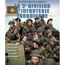 La troisième division d'infanterie canadienne - Les unités alliées de la libération
