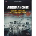 Arromanches - Les ports et la logistique alliée