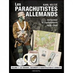 Paras Allemands Tome 2: Casques, Equipements et Armes 1936-1945