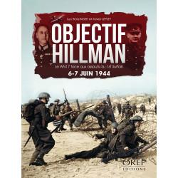 Objectif Hillman - Le WN17 face aux assauts du 1st Suffolk - 6-7 juin 1944